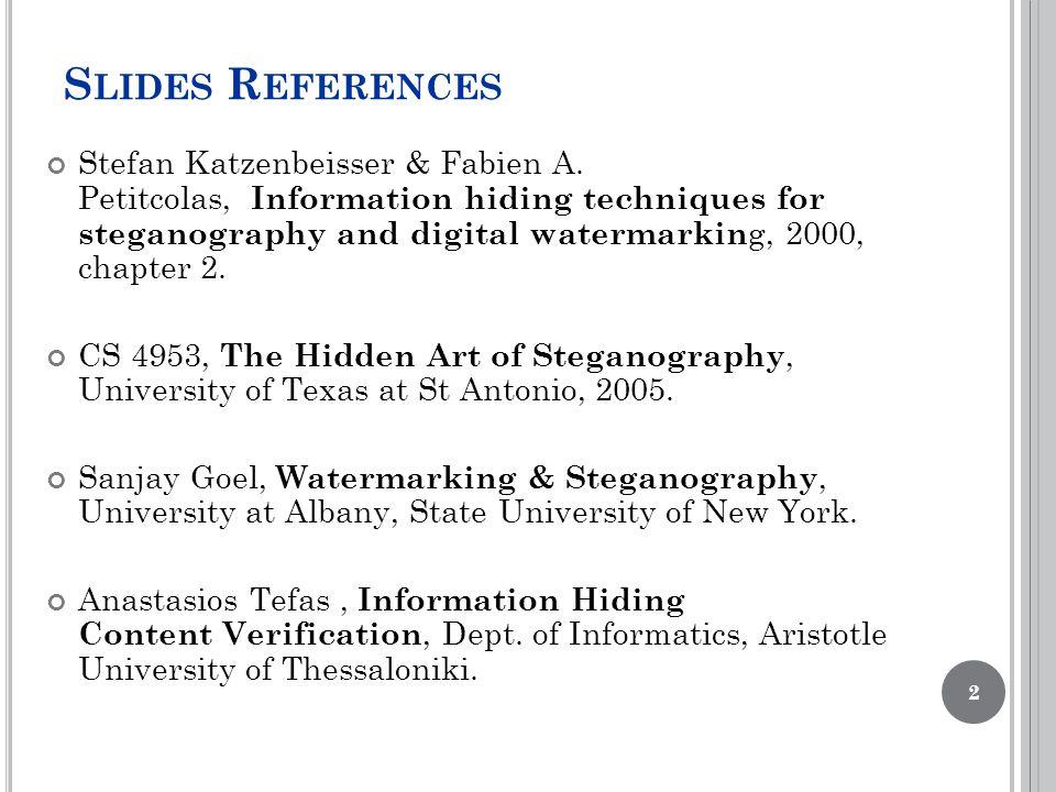 S LIDES R EFERENCES Stefan Katzenbeisser & Fabien A.