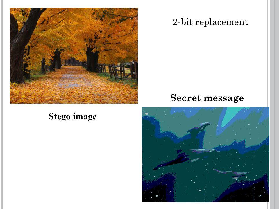 Stego image 2-bit replacement Secret message