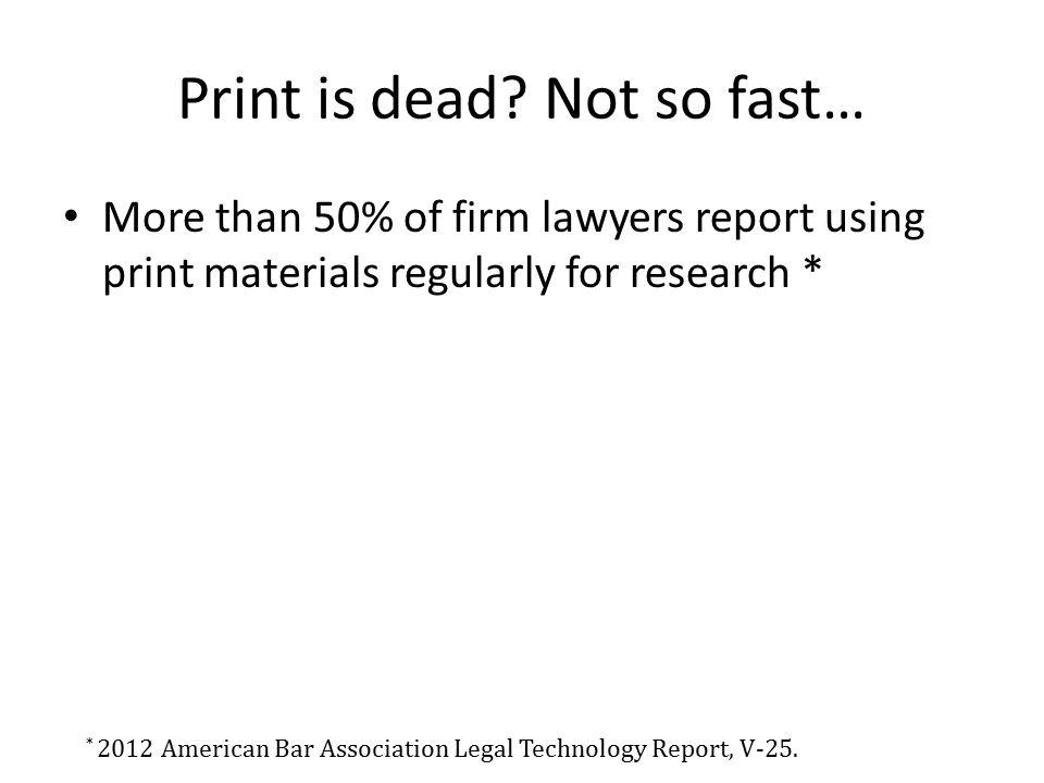 Print is dead.