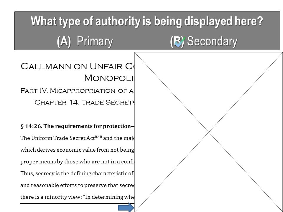 What type of authority is being displayed here? (A) Primary (B) Secondary Callmann on Unfair Competition, Trademarks and Monopolies (4th Edition) Part