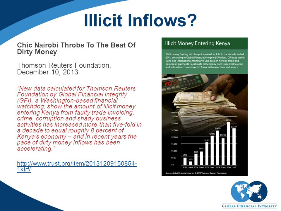 Illicit Inflows? Chic Nairobi Throbs To The Beat Of Dirty Money Thomson Reuters Foundation, December 10, 2013