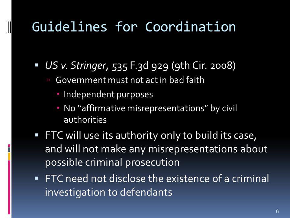 Guidelines for Coordination  US v. Stringer, 535 F.3d 929 (9th Cir.