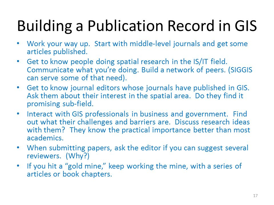 Building a Publication Record in GIS Work your way up.