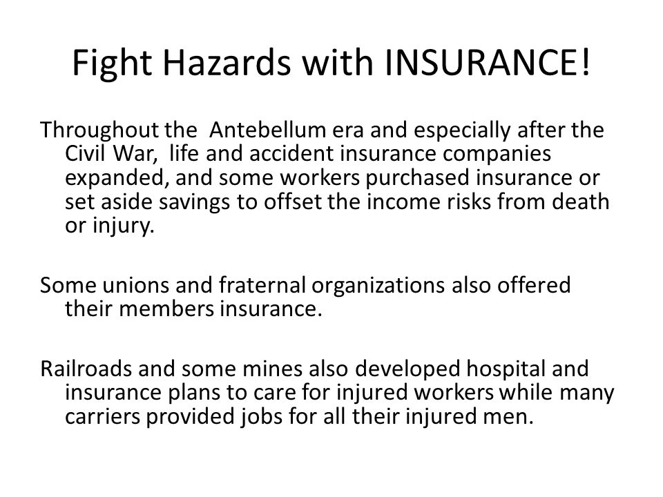 Fight Hazards with INSURANCE.