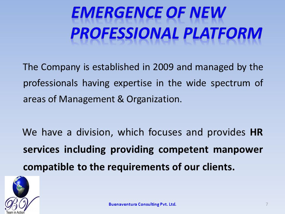 Emergence of New Professional Platform At Buenaventura Consulting Pvt.