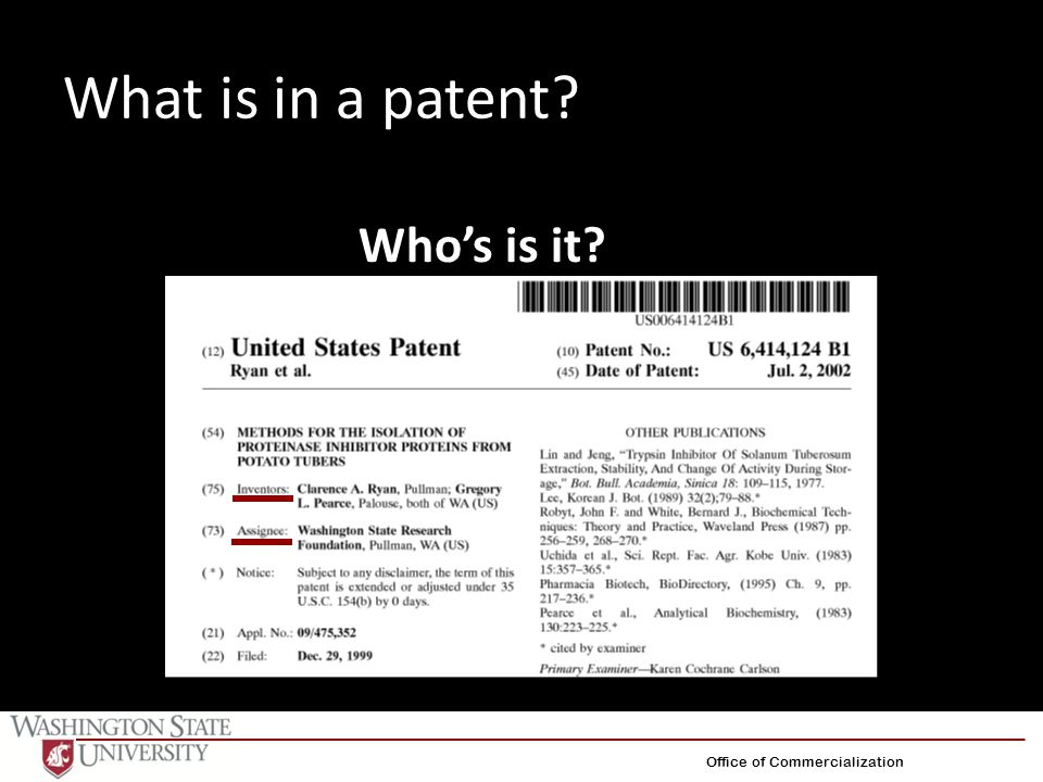 What is in a patent? Office of Commercialization Who's is it?