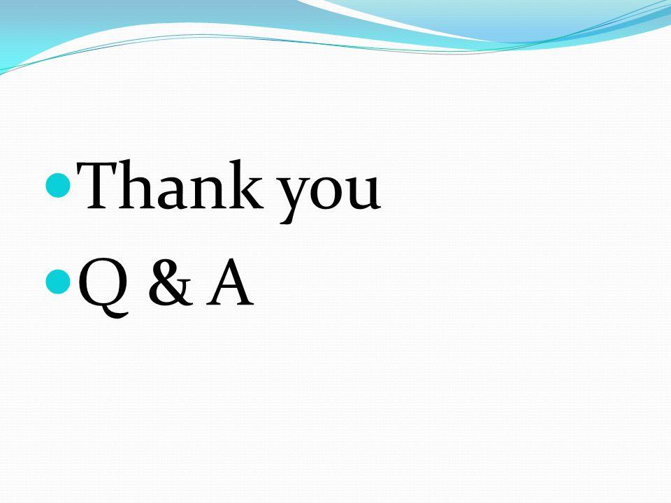 Thank you Q & A