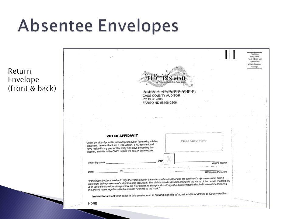 Outgoing Envelope (front) Secrecy Envelope (front & back)