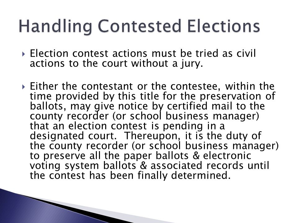  In a contest of an election, the person certified as the winner of the election shall take office until the contest is finally decided.  Grounds fo