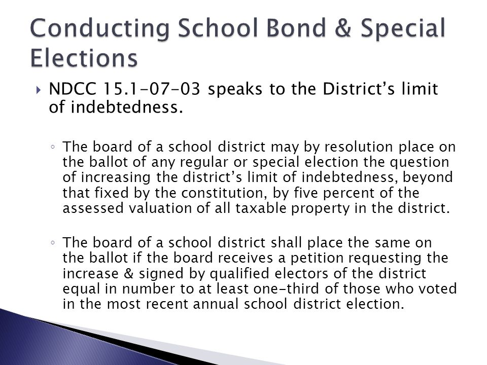  School Bond & Special Elections are conducted much the same as other elections.  Some of the publication deadlines may not apply unless you have a