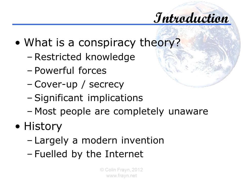Introduction What is a conspiracy theory.