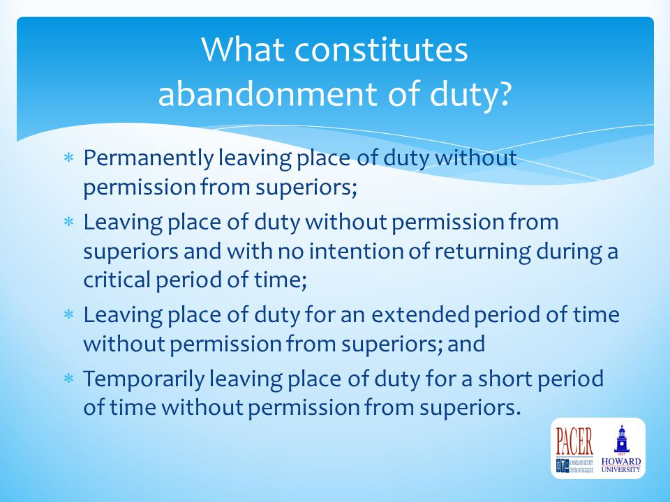  Permanently leaving place of duty without permission from superiors;  Leaving place of duty without permission from superiors and with no intention