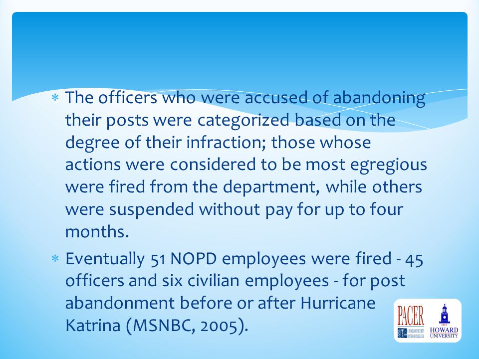  The officers who were accused of abandoning their posts were categorized based on the degree of their infraction; those whose actions were considere