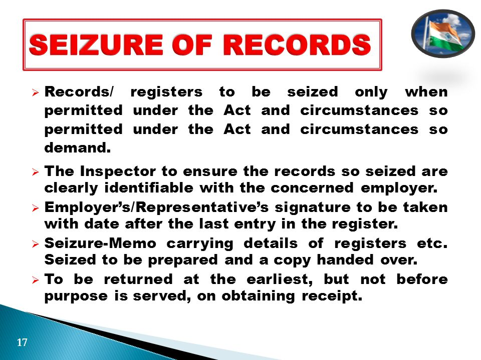  Records/ registers to be seized only when permitted under the Act and circumstances so permitted under the Act and circumstances so demand.