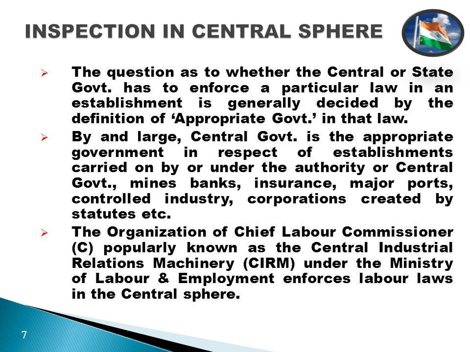 INSPECTION IN CENTRAL SPHERE  The question as to whether the Central or State Govt.