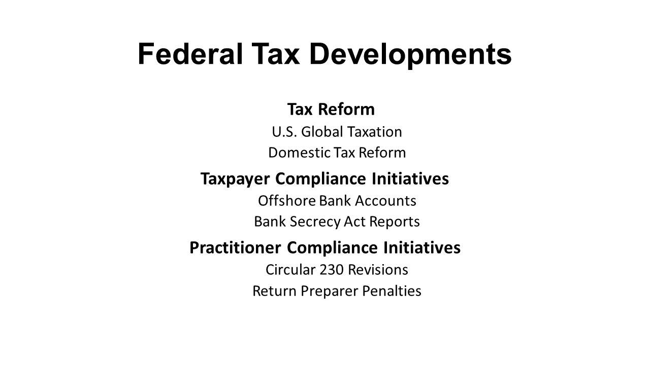 Federal Tax Developments Tax Reform U.S.