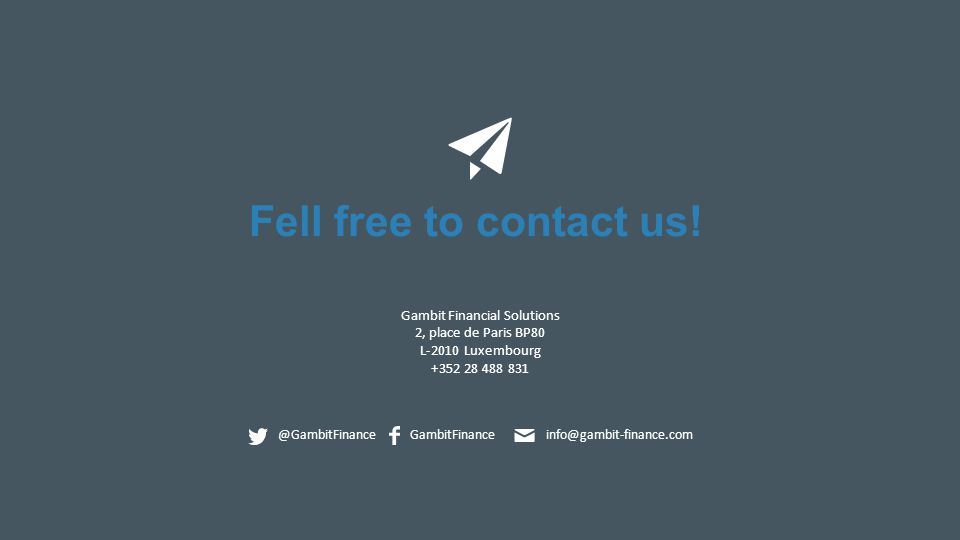 Fell free to contact us.