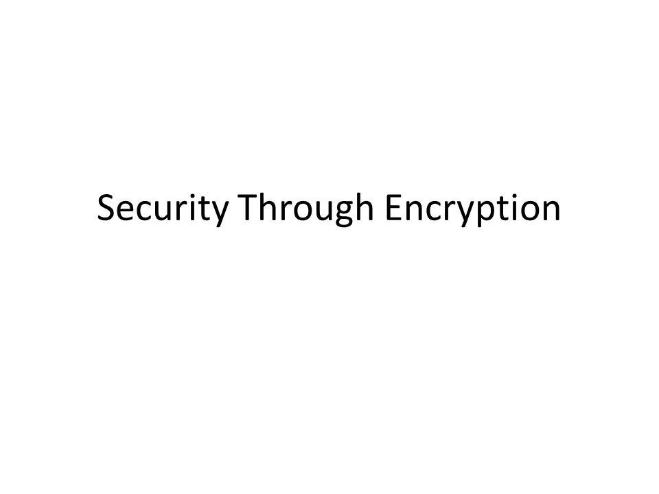 Security Through Encryption