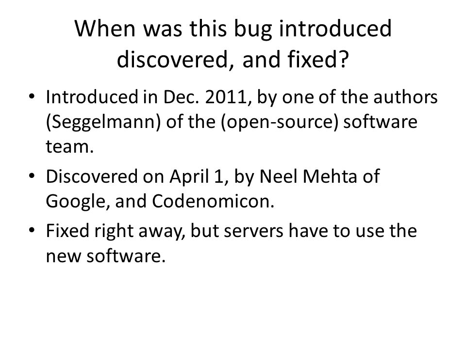 When was this bug introduced discovered, and fixed.