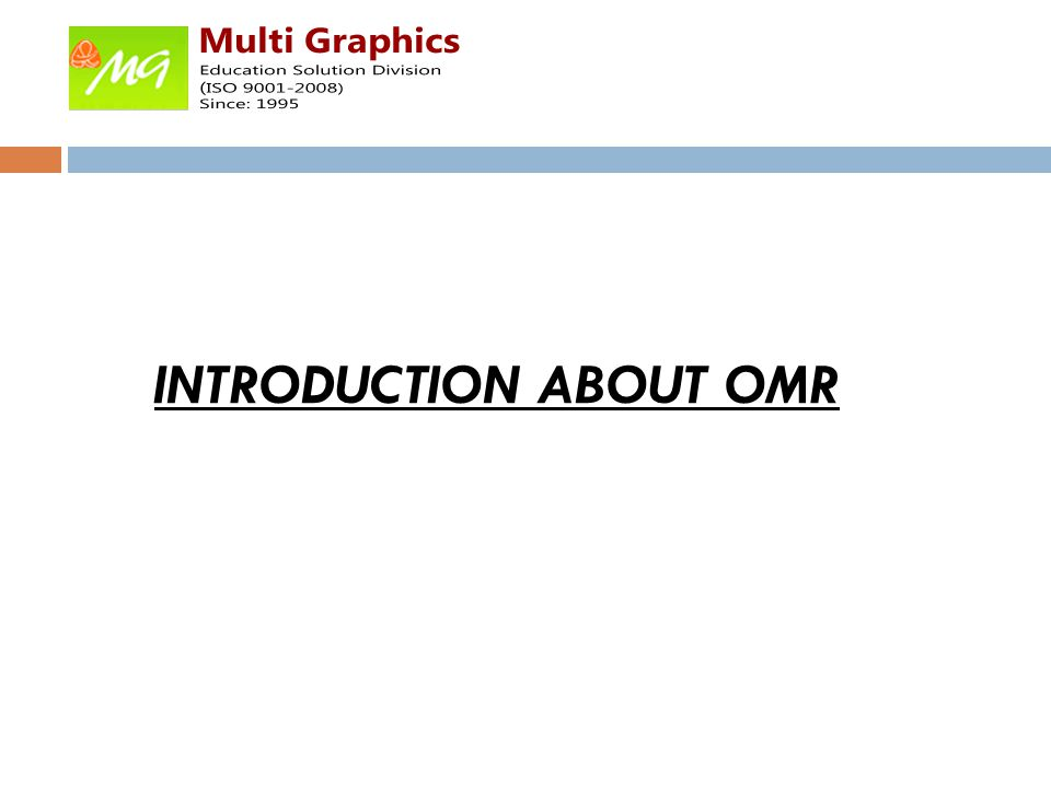 INTRODUCTION ABOUT OMR
