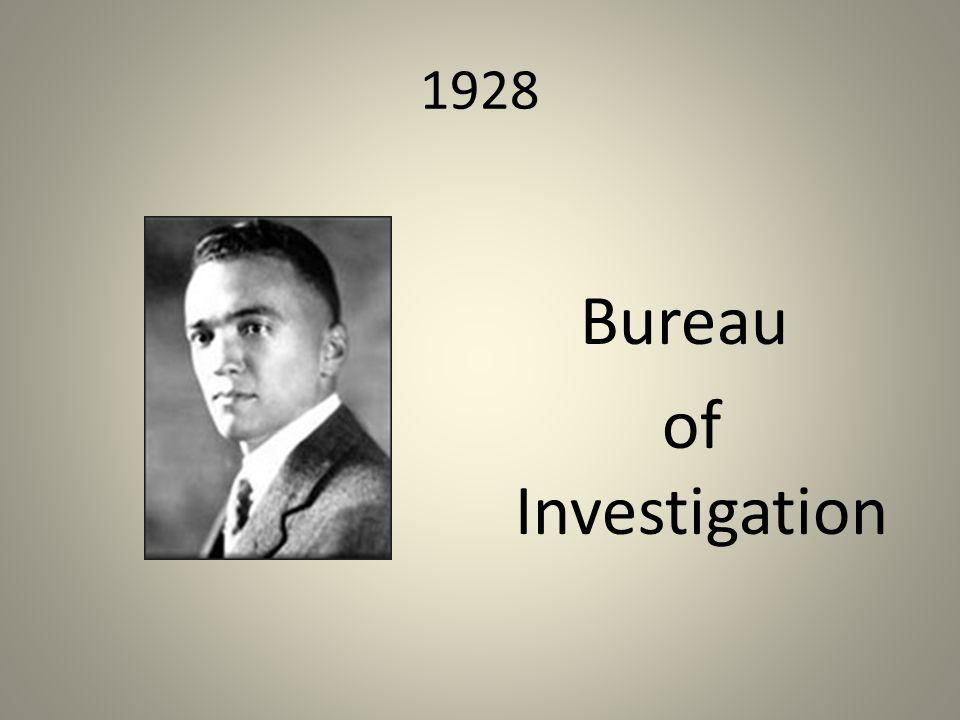 1928 Bureau of Investigation
