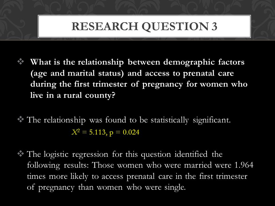  What is the relationship between demographic factors (age and marital status) and access to prenatal care during the first trimester of pregnancy for women who live in a rural county.
