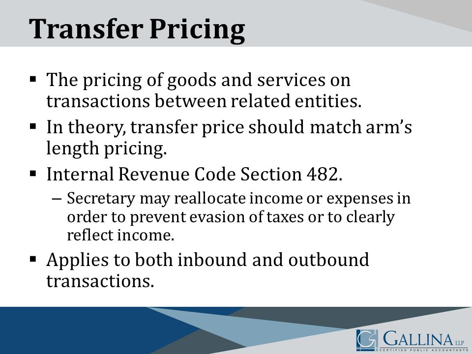 Transfer Pricing  The pricing of goods and services on transactions between related entities.