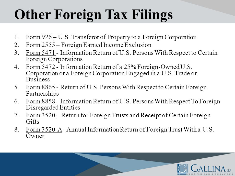 Other Foreign Tax Filings 1.Form 926 – U.S.