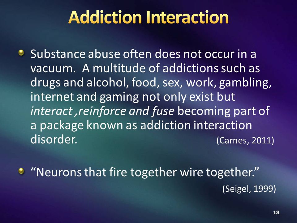 Substance abuse often does not occur in a vacuum.