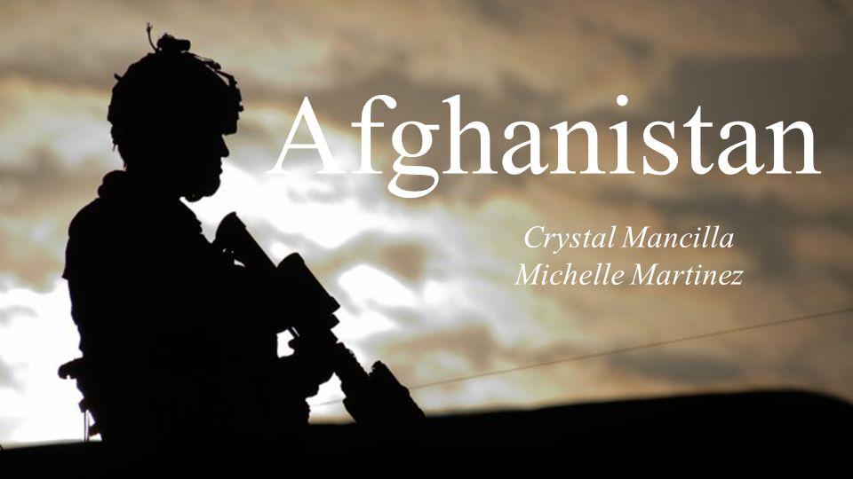 Afghanistan Crystal Mancilla Michelle Martinez