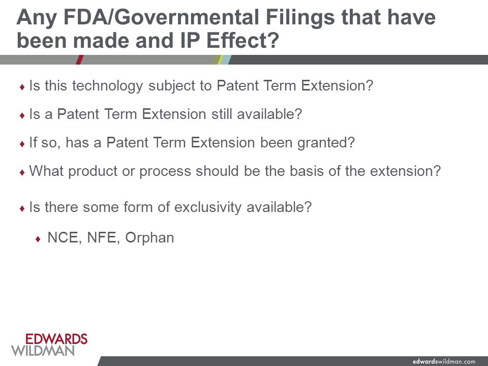 Any FDA/Governmental Filings that have been made and IP Effect.