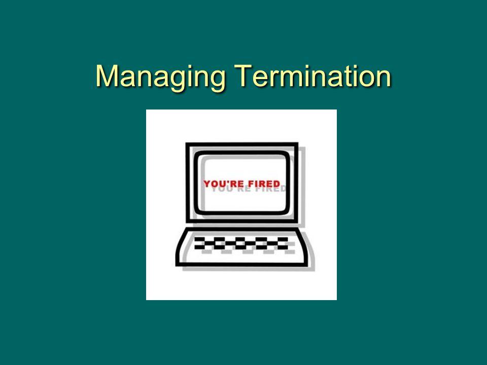 Managing Termination