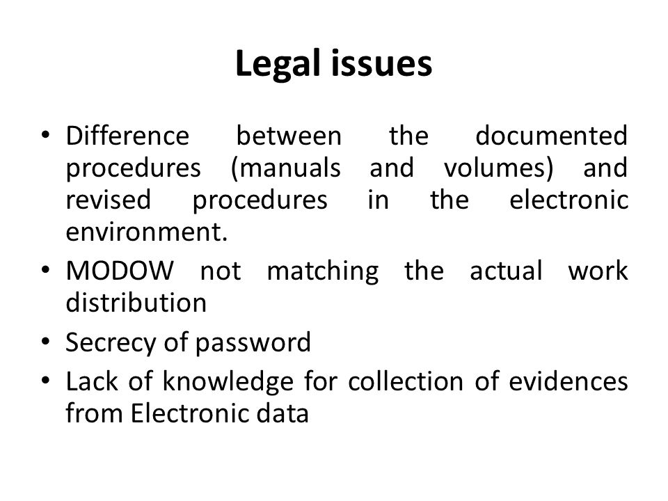 Difference between the documented procedures (manuals and volumes) and revised procedures in the electronic environment.