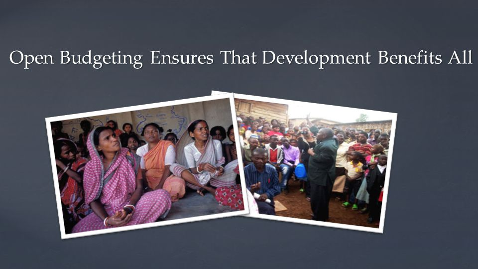 Open Budgeting Ensures That Development Benefits All