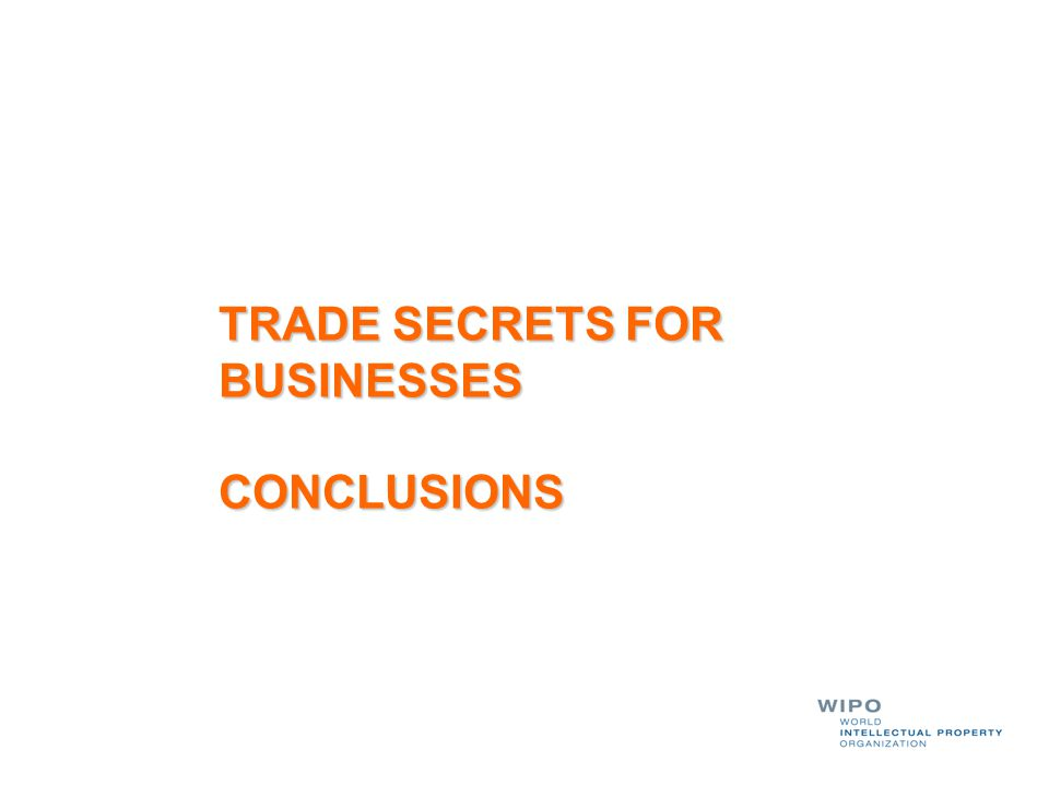 TRADE SECRETS FOR BUSINESSES CONCLUSIONS