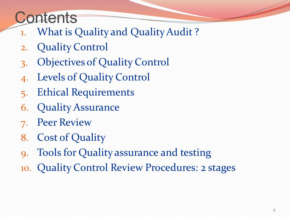 Contents 1. What is Quality and Quality Audit . 2.