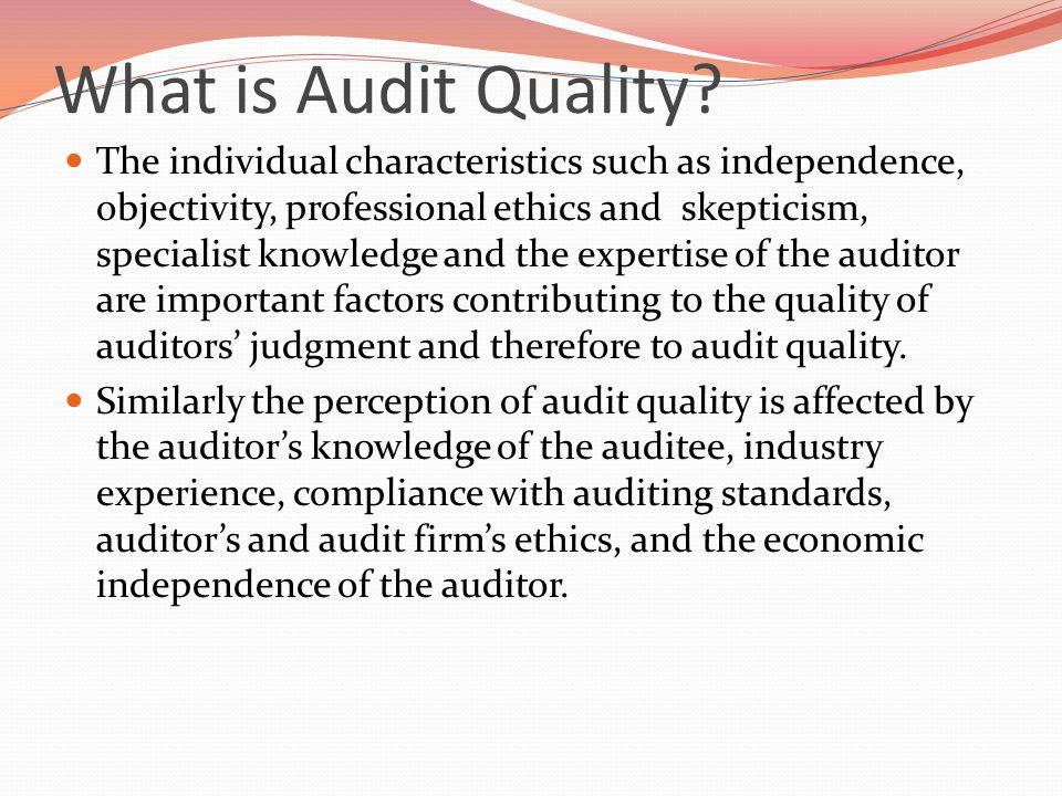 What is Audit Quality.