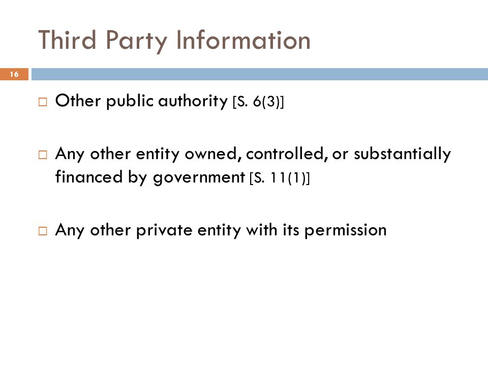 Third Party Information 16  Other public authority [S.