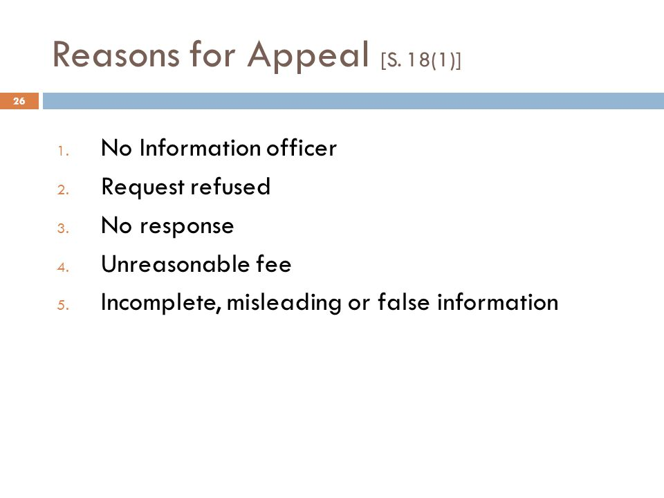 Reasons for Appeal [S.18(1)] 26 1. No Information officer 2.