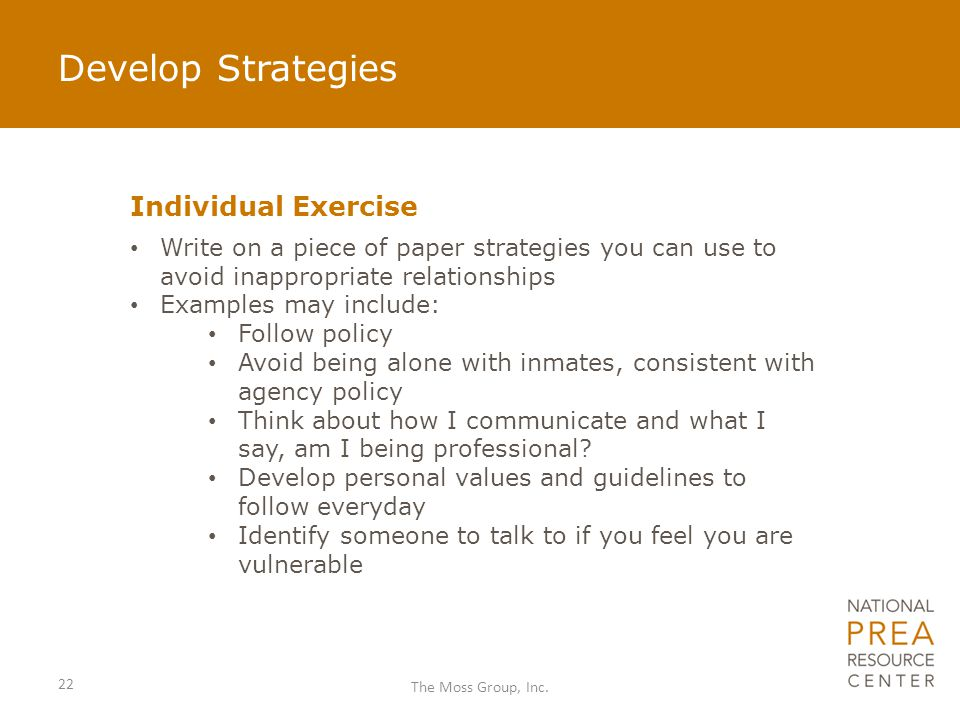 Develop Strategies Individual Exercise Write on a piece of paper strategies you can use to avoid inappropriate relationships Examples may include: Fol