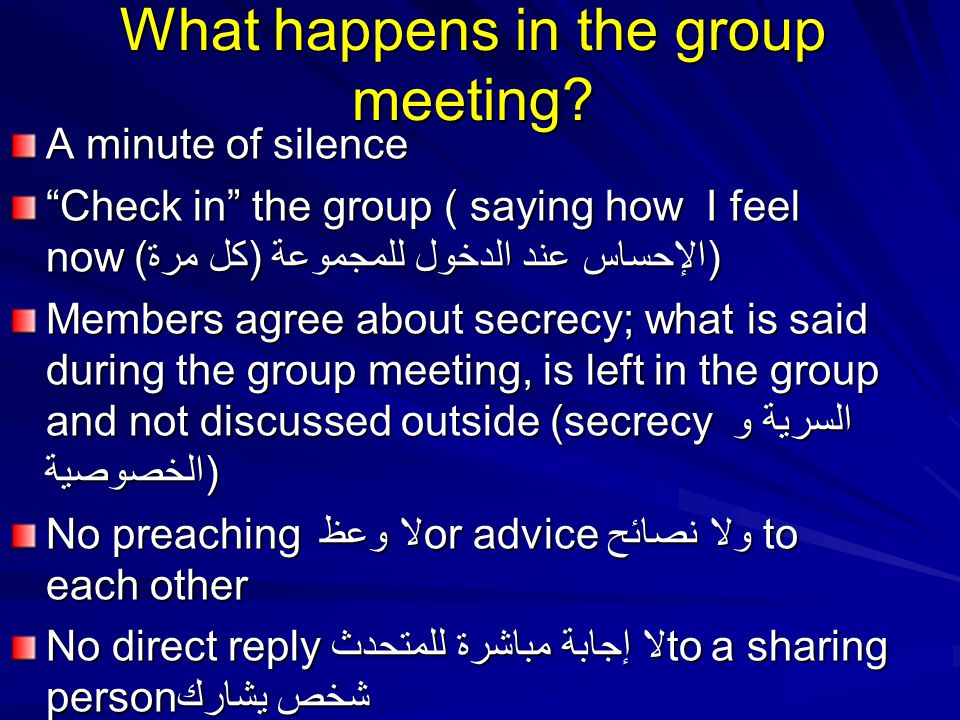 What happens in the group meeting.
