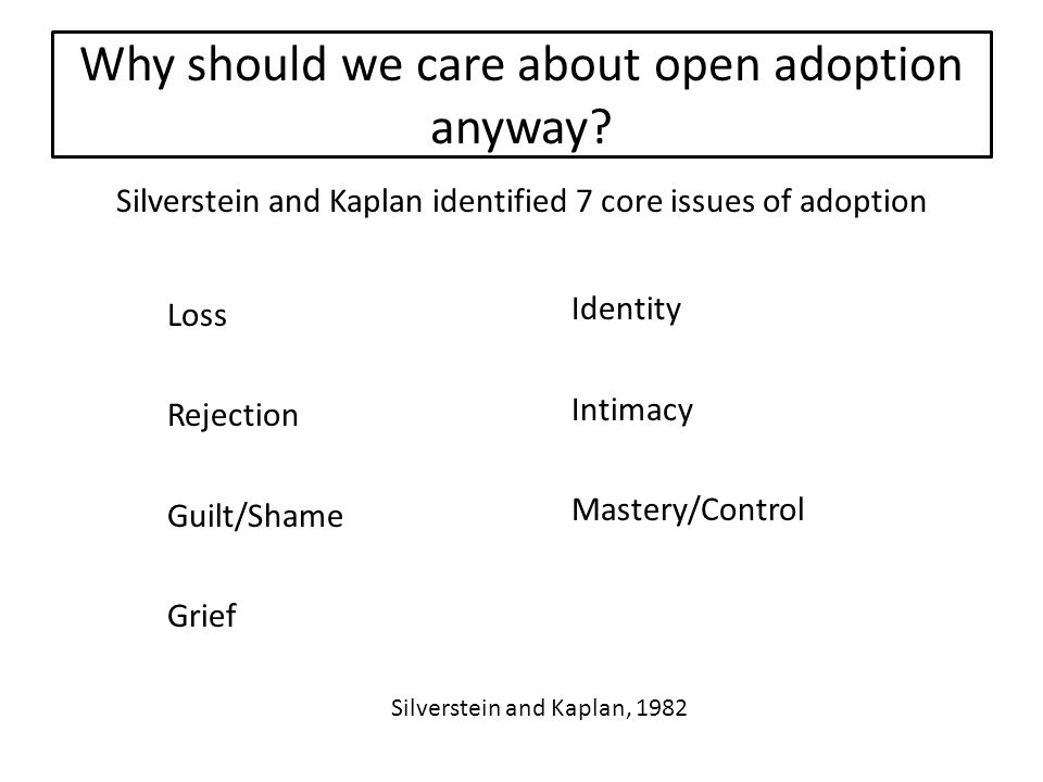 Why should we care about open adoption anyway.