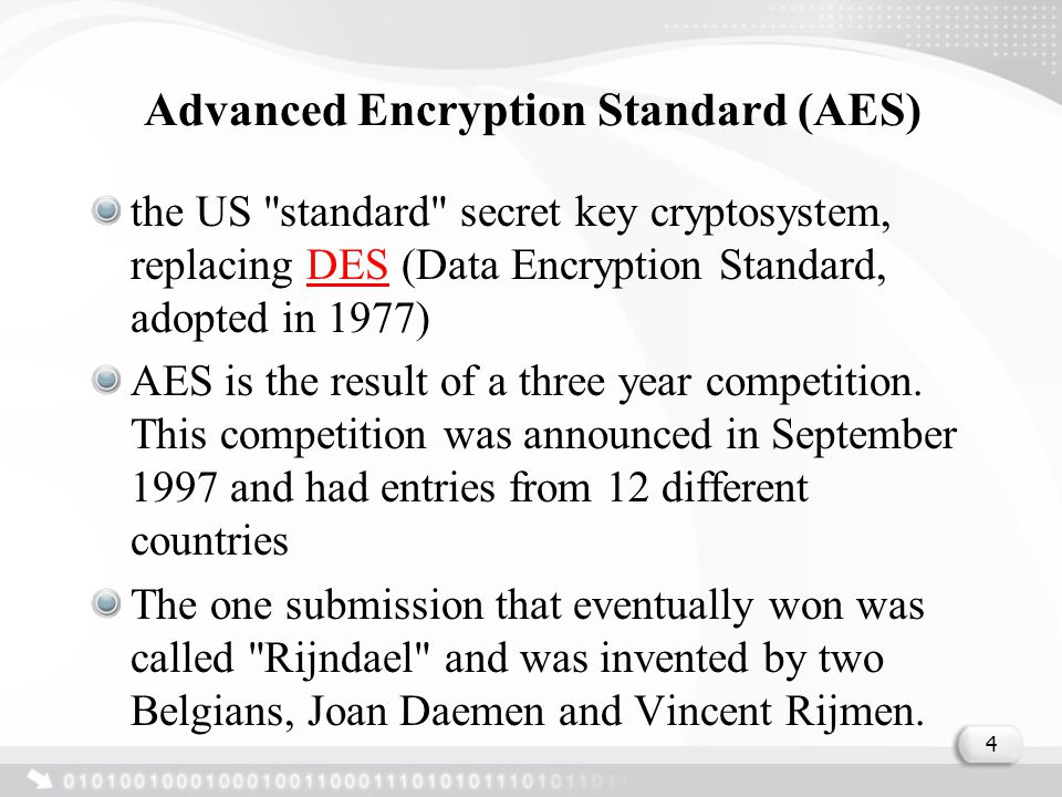 Advanced Encryption Standard (AES) the US