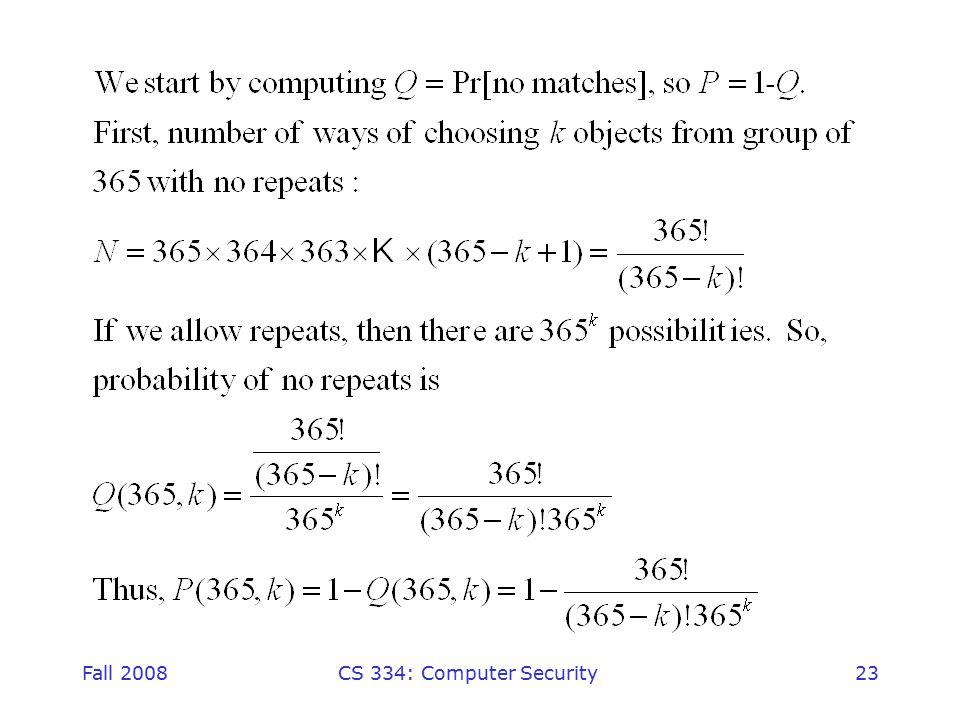 Fall 2008CS 334: Computer Security23
