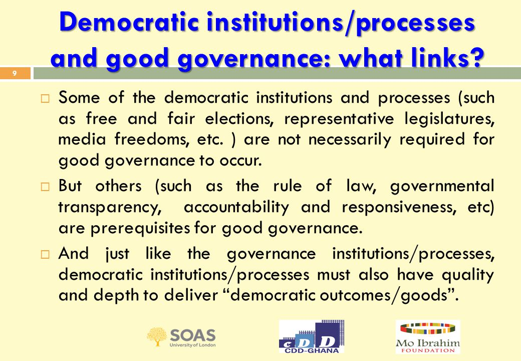 Democratic institutions/processes and good governance: what links.