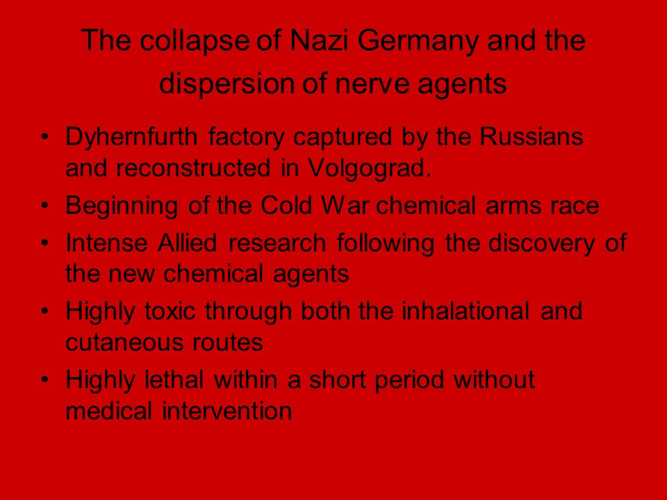 The collapse of Nazi Germany and the dispersion of nerve agents Dyhernfurth factory captured by the Russians and reconstructed in Volgograd. Beginning