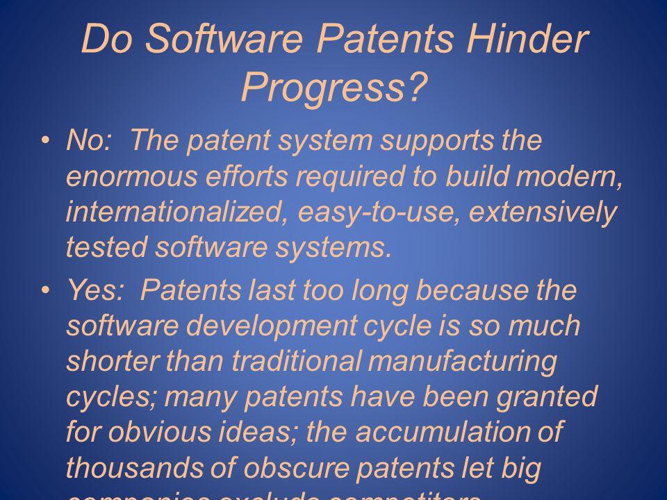 Do Software Patents Hinder Progress.