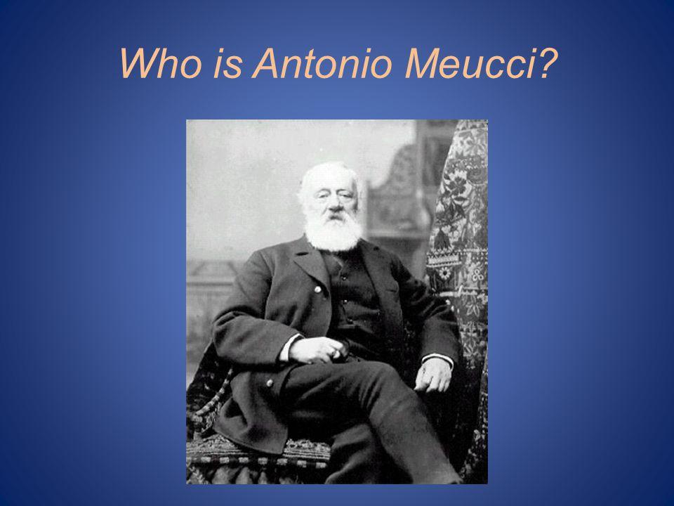 Who is Antonio Meucci