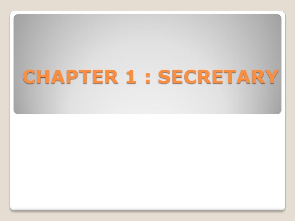 CHAPTER 1 : SECRETARY