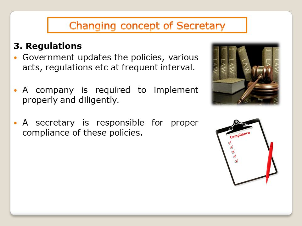 6.Qualities Secretary plays an important role in the organization.